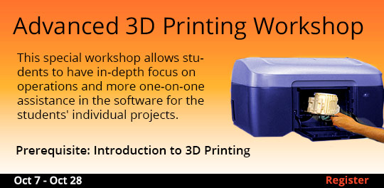 Advanced 3D Printing Workshop, 10/7/2017 - 10/28/2017