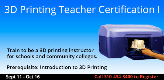 3D Printing Teacher Certification I,   9/11/2017 - 10/16/2017