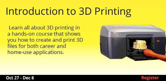 Introduction to 3D Printing  10/27 - 12/8/2016