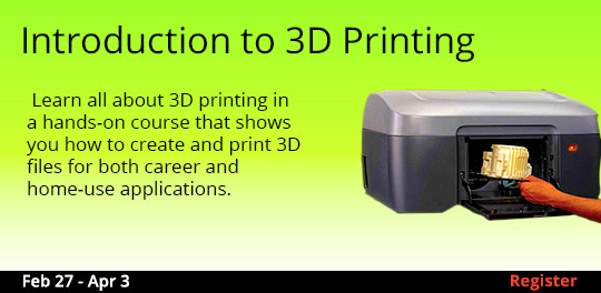 Introduction to 3D Printing 2/27 - 4/3