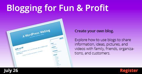 Blogging for Fun & Profit 7/26/2017