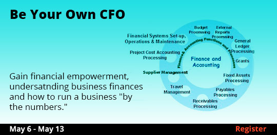 Be Your Own CFO  5/6 - 5/13