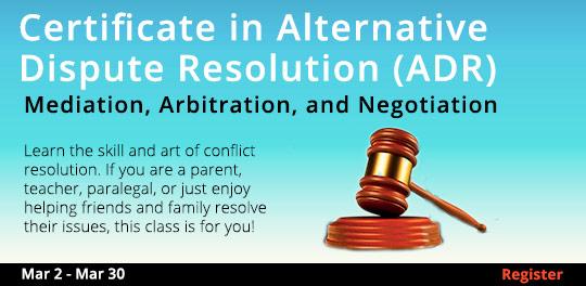 Certificate in Alternative Dispute Resolution (ADR) 3/2 - 3/30