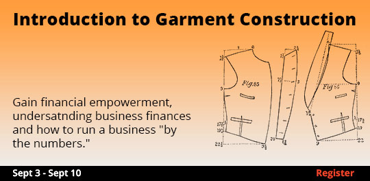 Introduction to Garment Construction  9/3 - 9/10