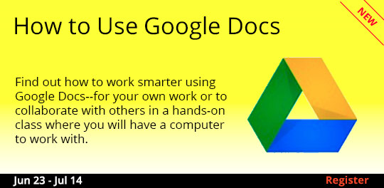 How to Use Google Docs  6/23 - 7/14/2017