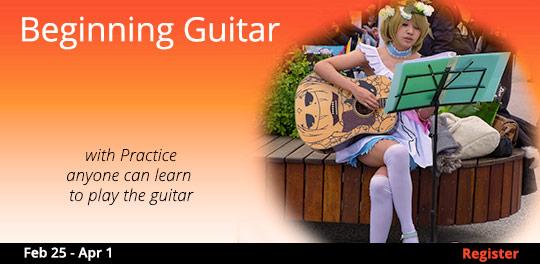Beginning Guitar 2/25 - 4/1