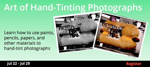 The Art of Hand-Tinting Photographs 7/22/2017 - 7/29/2017