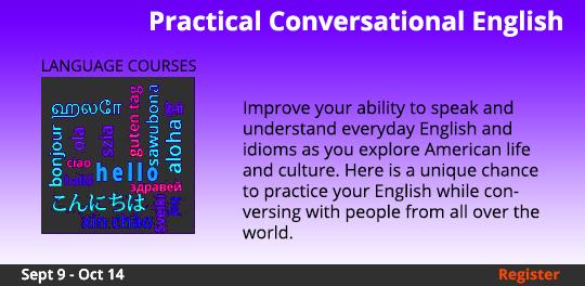 Practical Conversational English   9/9-10/14