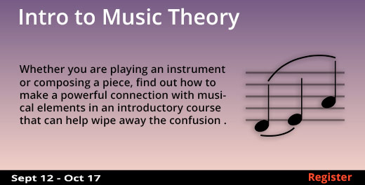 Intro to Music Theory, 9/12/2017 - 10/17/2017