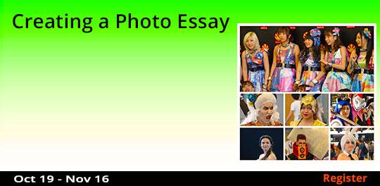 Creating a Photo Essay, 10/19/2017 - 11/16/2017