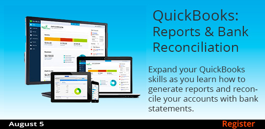QuickBooks: Reports & Bank Reconciliation  8/5/2017