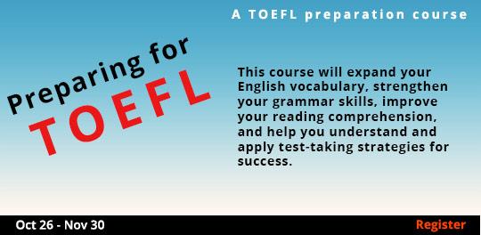 Preparing for the TOEFL 10/26 - 11/30/2016