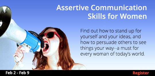 Assertive Communication Skills for Women  2/2 - 2/9