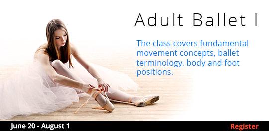Adult Ballet I 6/20-8/1