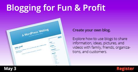 Blogging for Fun & Profit  5/3