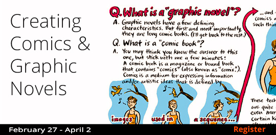 Creating Comics & Graphic Novels 2/27-4/2