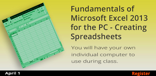Fundamentals of Microsoft Excel 2013 for the PC - Creating Spreadsheets 4/1