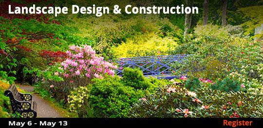 Landscape Design & Construction    5/6 - 5/13