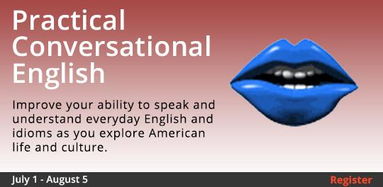 Practical Conversational English 7/1-8/5