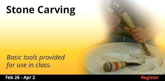 Stone Carving  2/26 - 4/2