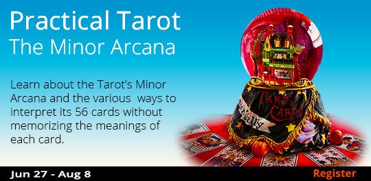 Practical Tarot - The Minor Arcana 6/27/2017 - 8/8/2017