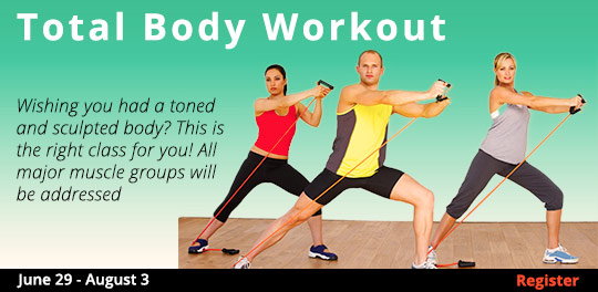 Total Body Workout 6/29-8/3