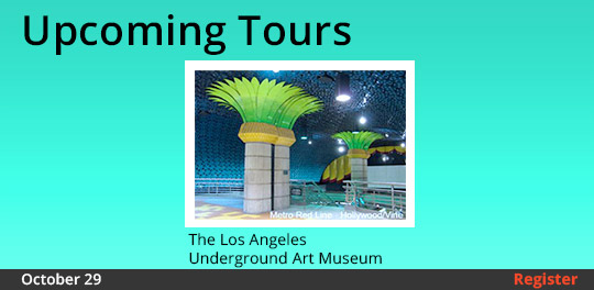 Upcoming Tours: The Los Angeles Underground Art Museum, 10/29/2017