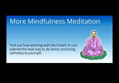 More Mindful Meditation